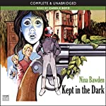 Kept in the Dark | Nina Bawden