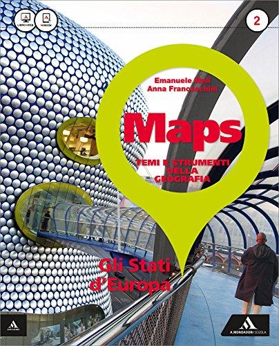 Maps. Con e-book. Con espansione online. Per la Scuola media: 2
