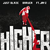 Higher [feat. JAY Z] [Explicit]