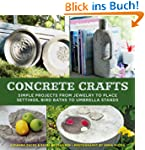 Concrete Crafts: Simple Projects from...