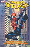 Amazing Spider-Girl, Vol. 1: Whatever Happened to the Daughter of Spider-Man? (0785123415) by Defalco, Tom