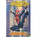 Amazing Spider-Girl - Volume 1: Whatever Happened to the Daughter of Spider-Manby Tom Defalco