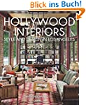 Hollywood Interiors: Style and Design...