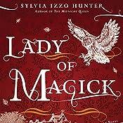 Lady of Magick | Sylvia Izzo Hunter