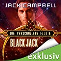 Black Jack (Die Verschollene Flotte 2) Audiobook by Jack Campbell Narrated by Matthias Lühn