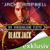 Black Jack (Die Verschollene Flotte 2) | Jack Campbell