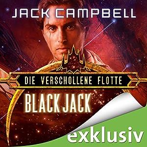 Black Jack (Die Verschollene Flotte 2) Hörbuch