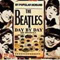 Beatles Day By Day - The Originals