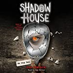 No Way Out: Shadow House, Book 3 | Dan Poblocki