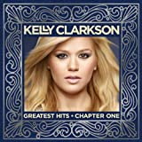 Greatest Hits - Chapter One Kelly Clarkson