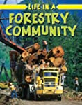 Life in a Forestry Community