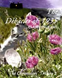 The D�b�cles of 1935 (The Chroniclers' Trilogy 2)