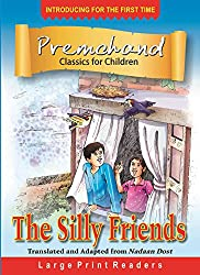 The Silly Friends (Large Print Story Books)