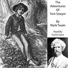 The Adventures of Tom Sawyer | Livre audio Auteur(s) : Mark Twain Narrateur(s) : Curtis Sisco