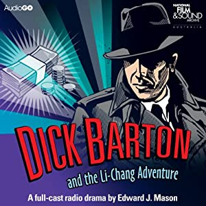 Dick Barton and the Li-Chang Adventure | [Edward J. Mason]
