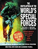 img - for The Encyclopedia of the World's Special Forces: Tactics, History, Strategy, Weapons book / textbook / text book