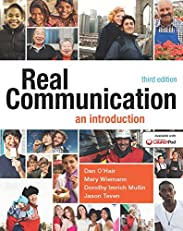 Real Communication: An Introduction, Third Edition