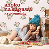 ストロベリmelody(中川翔子/K-taro Takanami/Shinnosuke/Hirokazu Tanaka/Akiko Watanabe/Akihito Toda/亜伊林/Shoko Nakagawa)