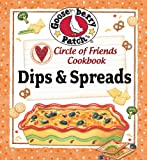 Circle of Friends Cookbook - 25 Dip & Spread Recipes
