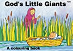 God's Little Giants: A Colouring Book