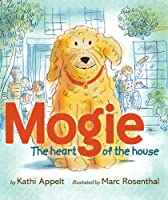 Mogie: The Heart of the House