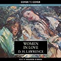 Women in Love (       UNABRIDGED) by D.H. Lawrence Narrated by Maureen O'Brien