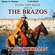 The Brazos: Rivers West Series, Book 15 | [Jory Sherman]