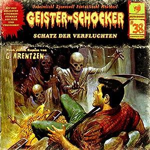 Schatz der Verfluchten (Geister-Schocker 38) Hörspiel