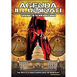 Agenda Illuminati: Supremacy Of The New World Order