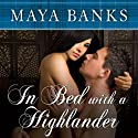 In Bed with a Highlander (       UNABRIDGED) by Maya Banks Narrated by Kirsten Potter