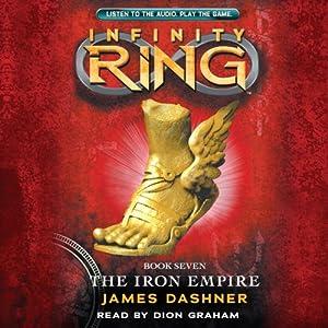 The Iron Empire: Infinity Ring, Book 7 | [James Dashner]