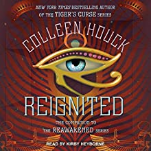 Reignited: Reawakened Series, Book 0.5 Audiobook by Colleen Houck Narrated by Kirby Heyborne