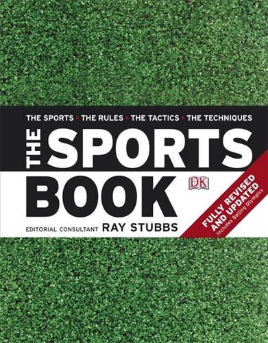The Sports Book: The Sports • The Rules • The Tactics • The Techniques
