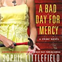 A Bad Day for Mercy: A Crime Novel