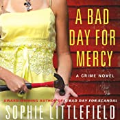 A Bad Day for Mercy: A Crime Novel | [Sophie Littlefield]