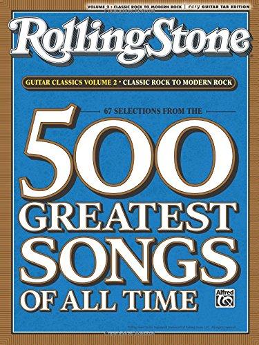 RollingStone guitar classics, volume 2: Classic Rock to Modern Rock (Rolling Stones Classic Guitar)