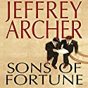 Sons of Fortune Audiobook by Jeffrey Archer Narrated by Paul Michael