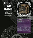 Third Ear Band - Alchemy/Elements by Third Ear Band (2009-06-16)