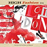 Wells Street by Lang High Fashion 2016 Wall Calendar by Fabrice de Villeneuve, January 2016 to December 2016, 12 x 12 inches (7001715)