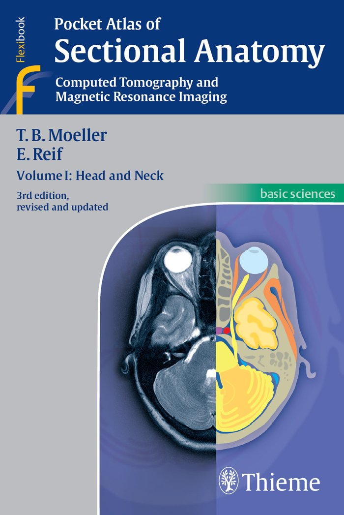 Pocket Atlas of Sectional Anatomy, Computed Tomography and Magnetic Resonance Imaging: Head and Neck