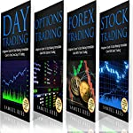 Trading: The Beginners Bible: Day Trading + Options Trading + Forex Trading + Stock Trading Beginners Guides to Get Quickly Started and Make Immediate Cash with Trading | Samuel Rees