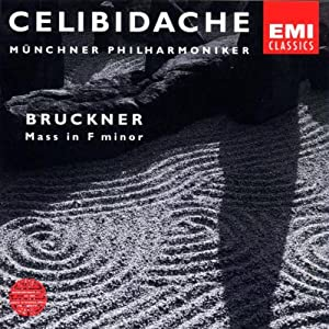 CELIBIDACHE / Münchner Philharmoniker - Bruckner: Mass No. 3 in F minor