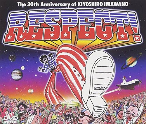 RESPECT!~The 30th Anniversary of KIYOSHIRO IMAWAN [DVD]