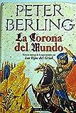 img - for La corona del mundo book / textbook / text book