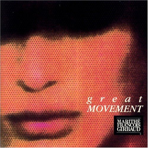 Great Movement: Marithe & Francois Girbaud