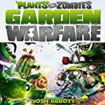Plants vs. Zombies Garden Warfare Game Guide | Josh Abbott