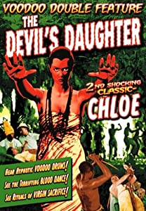 The Devil's Daughter (1939) / Chloe (1934) (Voodoo Double Feature) (DVD) (1939) (All Regions) (NTSC) (US Import)