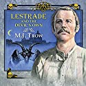 Lestrade and the Devil's Own (       UNABRIDGED) by M J Trow Narrated by M J Trow