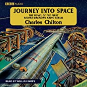 Journey into Space (Dramatised) | [Charles Chilton]
