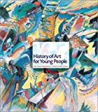 History of Art for Young People (6th Edition) (0810905116) by Janson, Anthony F.